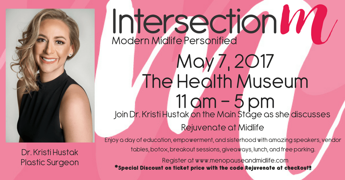 The Health Museum Event - Rejuvenate at Midlife by Dr. Kristi Hustak Houston Plastic Surgeon